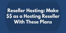 Most Profitable Reseller Hosting (2019)