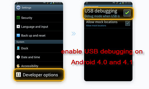 enable USB debugging on Android 4.0 and 4.1