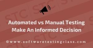 automated-vs-manual-testing_-make-an-informed-decision