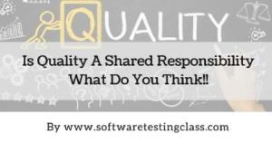 is-quality-a-shared-responsibility