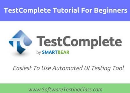 TestComplete Tutorial For Beginners