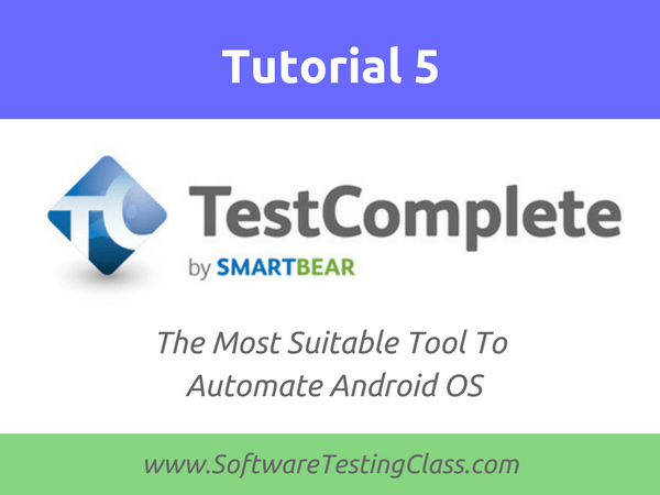 TestComplete For Android OS
