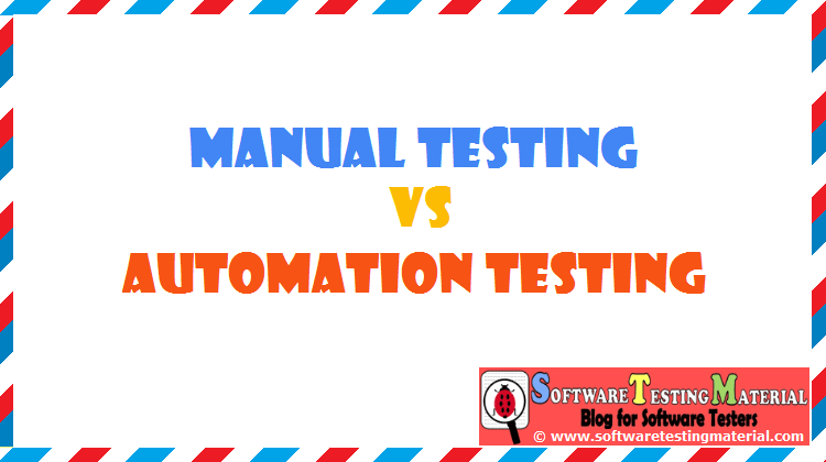 Manual Testing Vs Automation Testing