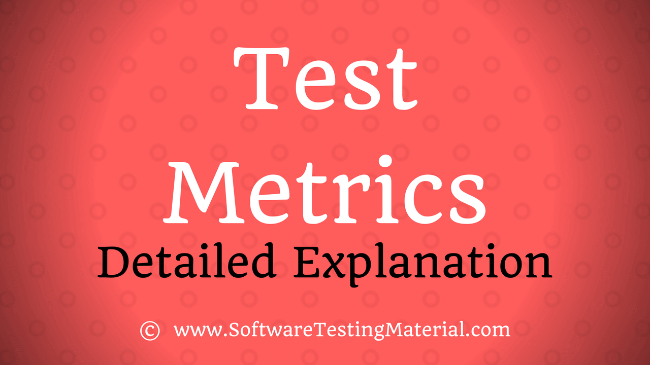 Software Test Metrics