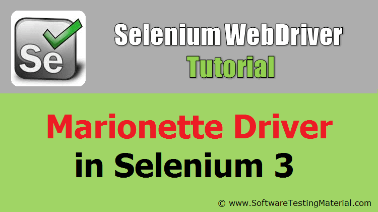 How To Use Marionette Driver In Selenium 3 - Marionette