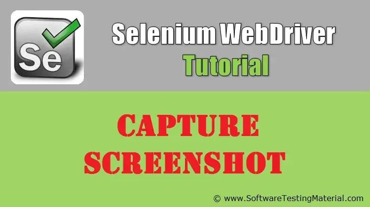 How To Capture Screenshot Using Selenium WebDriver