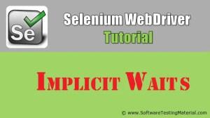 Implicit Waits in Selenium | Selenium WebDriver Tutorial