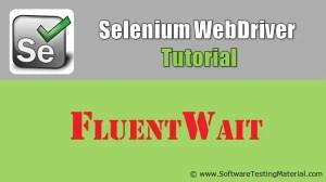 Selenium FluentWait | Selenium WebDriver Tutorial