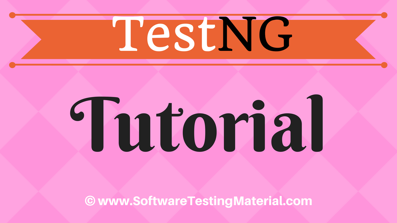 TestNG Tutorial - Complete Guide For Testers | Software