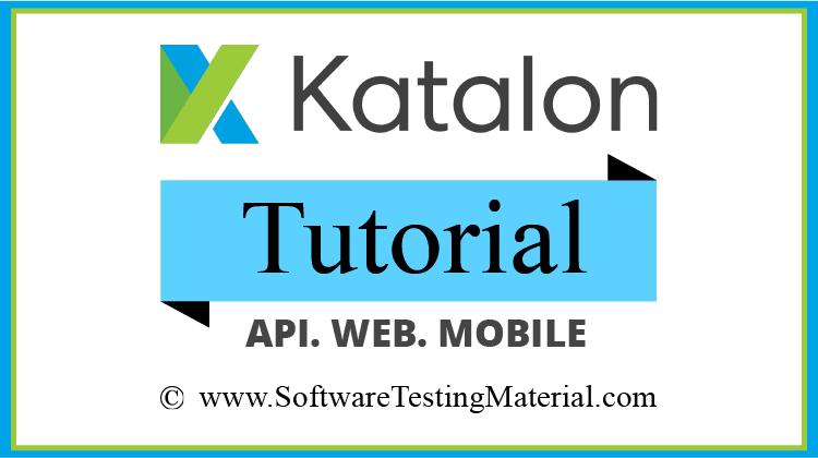 Katalon Studio Tutorial - Best Free Katalon Studio Training Tutorial