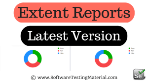Generate Extent Reports Version 3 in Selenium WebDriver | Advanced Selenium Reporting