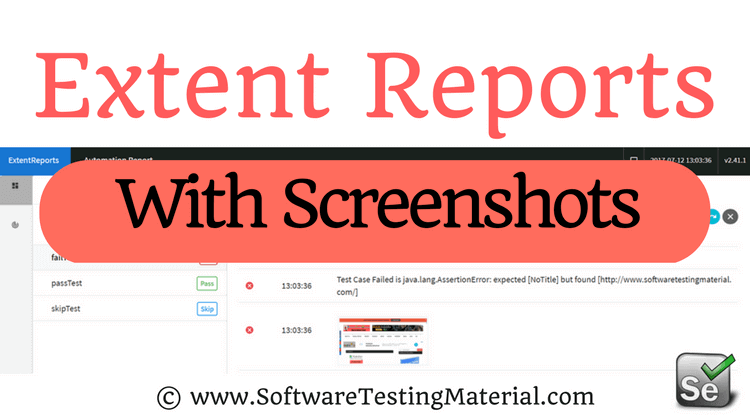 Extent Reports - Screenshots of Failed Test Cases in Extent