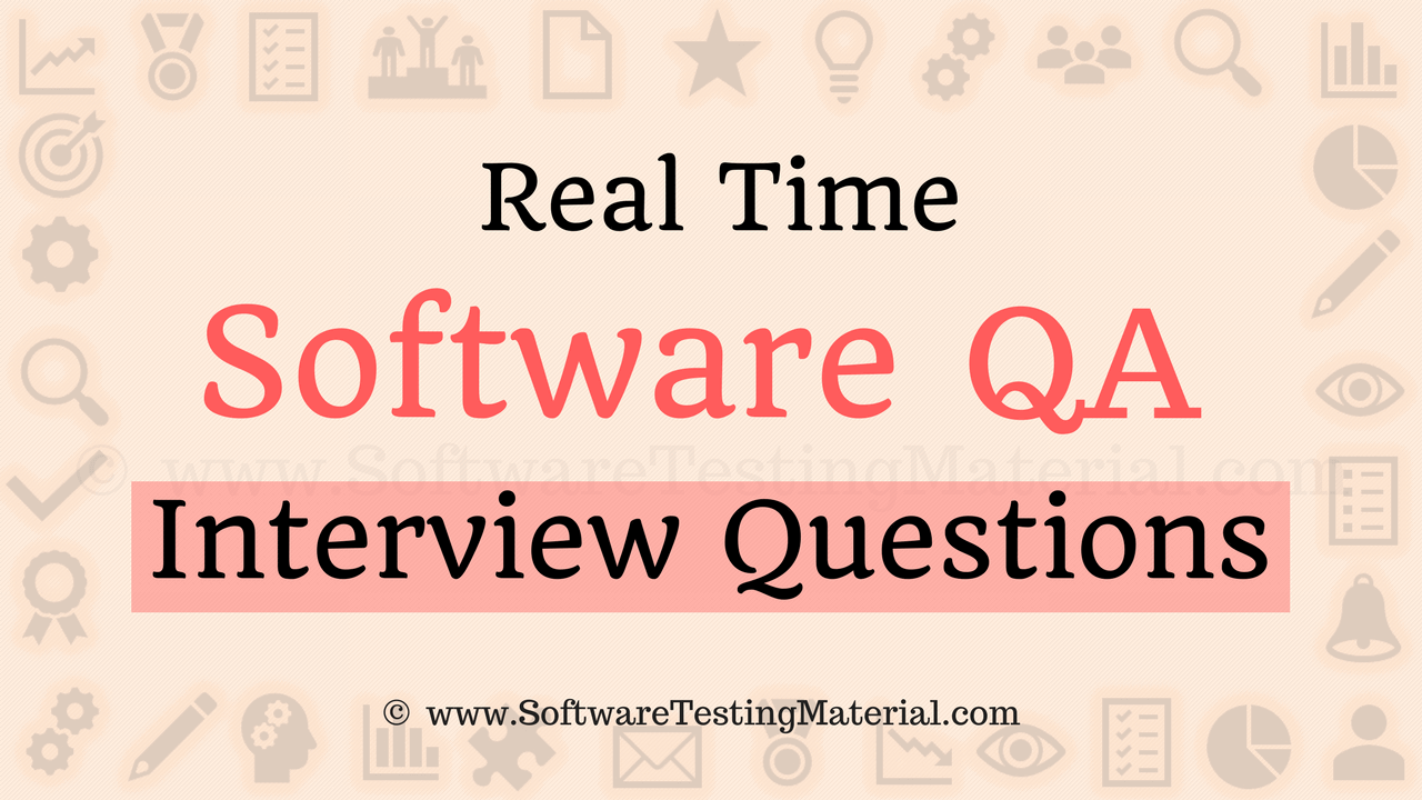 top 30 software qa interview questions and answers