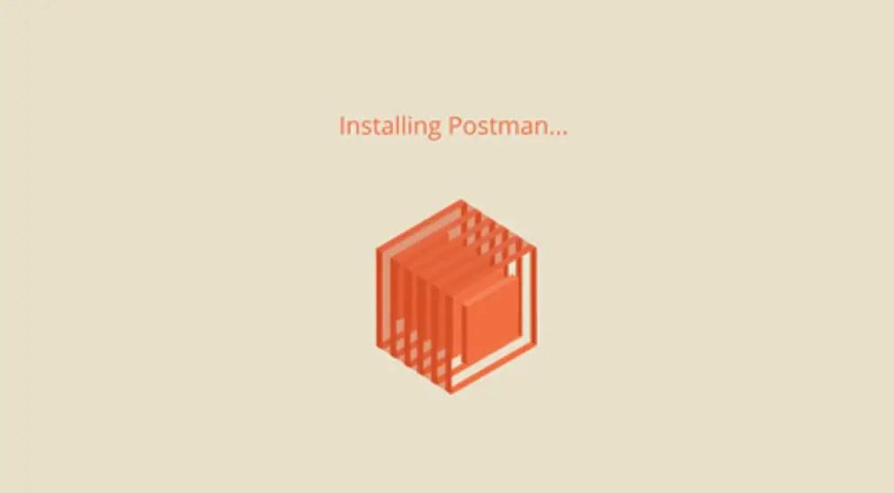 Installing Postman