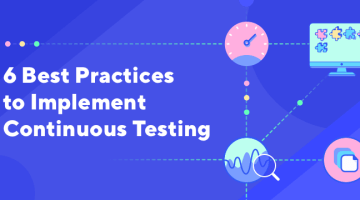 Best Practices To Implement Continuous Testing