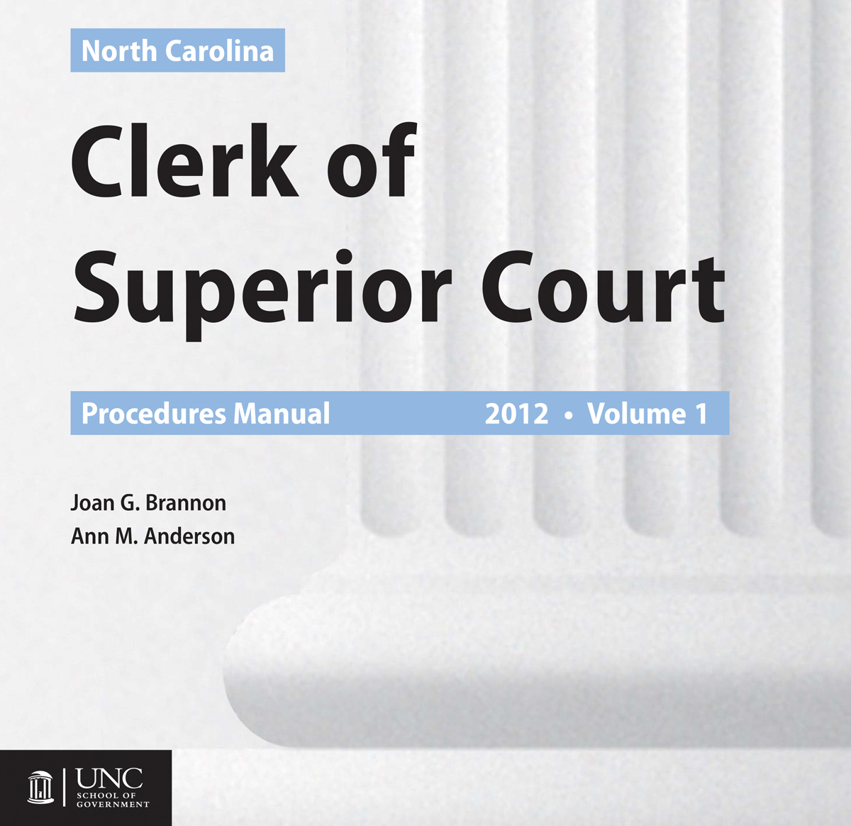 North Carolina Clerk Of Superior Court Procedures Manual
