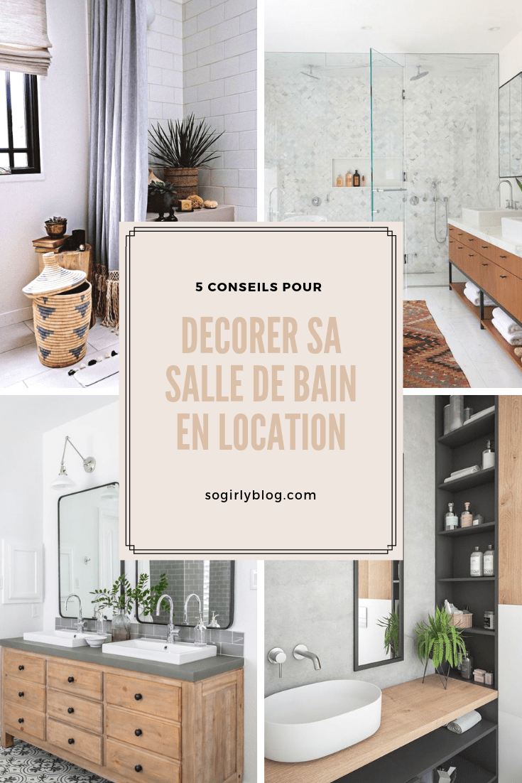 Comment Decorer Sa Salle De Bain Quand On Est Locataire Le So Girly Blog