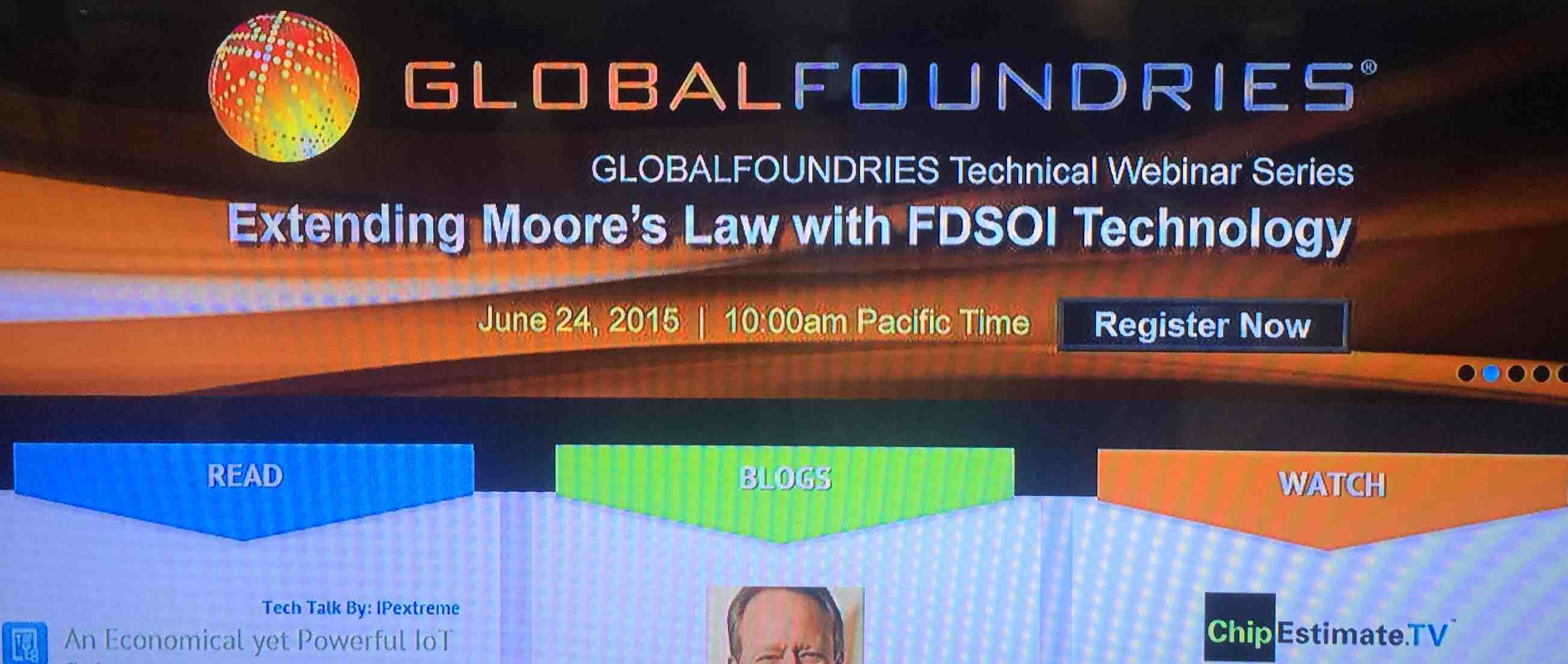 GlobalFoundries FD-SOI Webinar 24 June 2015, 10am PST: Be