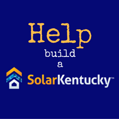 Help build a Solar Kentucky
