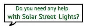 Do-you-Need-Any-Help-300x96 Sunmaster - Solar street light
