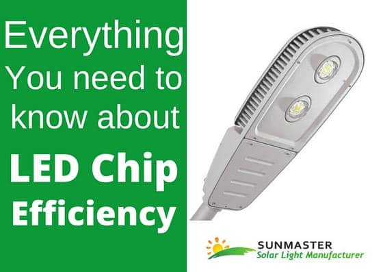 Everything you need to know about led chip efficiency