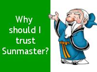 Anteprima - Why should I trust Sunmaster?