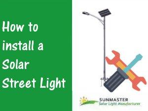 Solar Street Light Installation