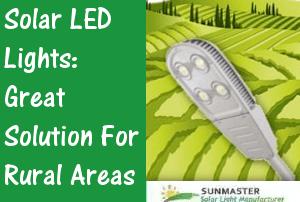 Sunmaster-Solar-LED-Lights-Great-Solution-for-Rural-Areas Solar Lights Blog