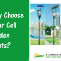 Why Choose Solar Cell Garden Lights - Solar LED Lights: Great Solution for Rural Areas