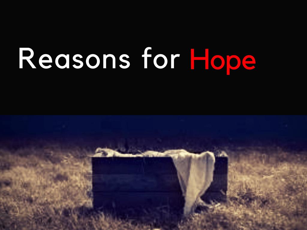 Hope At Christmas.Reasons For Hope At Christmas Solas