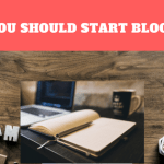 Reasons to start a blog