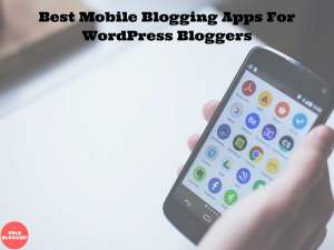 android Blogging Apps