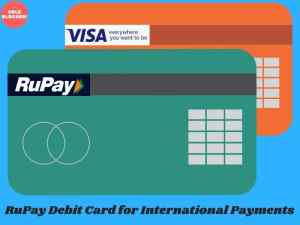 RuPay Debit Card for International Payments