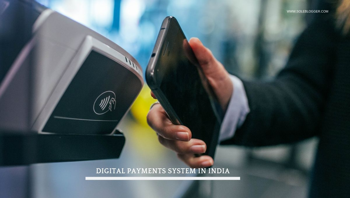 Digital Payments system in India