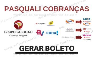 GRUPO PASQUALI COBRANÇAS – GERAR BOLETO