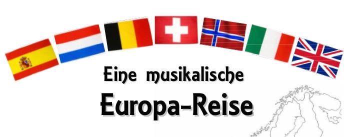 Eine musikalische Europa-Reise