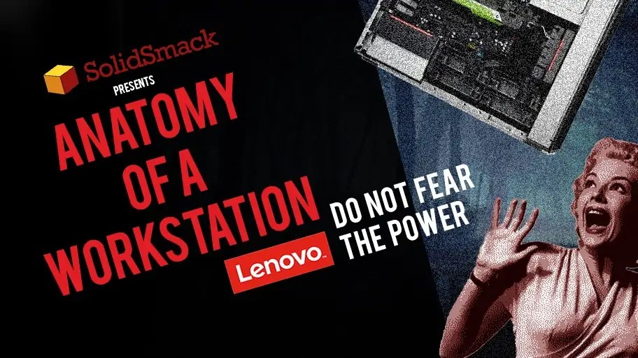 Anatomy of a Workstation - Lenovo