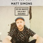 MATT SIMONS EN MADRID