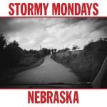 STORMY MONDAYS – Nebraska