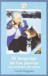 El lenguaje canino. Las señales de calma