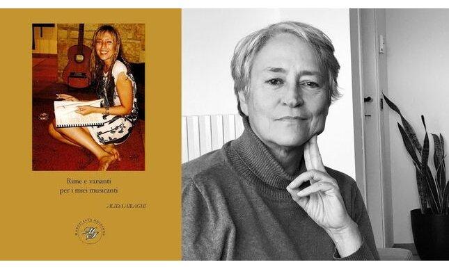 """Poesia e musica: intervista ad Alida Airaghi, in libreria con """"Rime e varianti per i miei musicanti"""""""