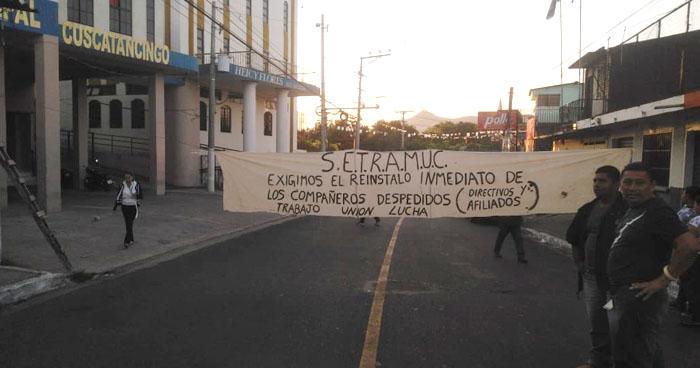Sindicalistas protestan contra la alcaldía de Cuscatancingo por despidos arbitrarios