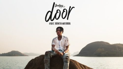 Joeboy – Door (Remix) ft Kwesi Arthur
