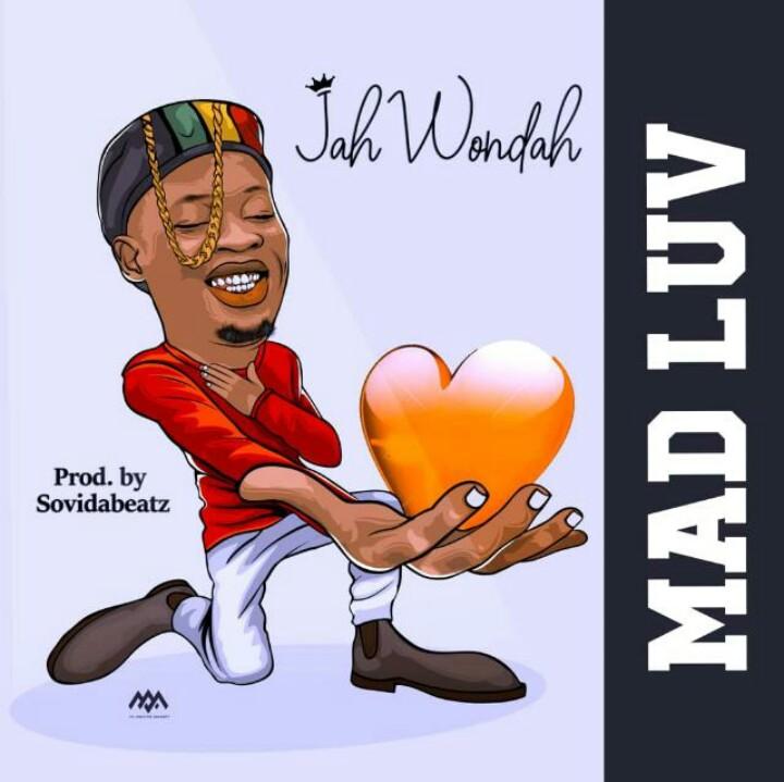 Jah Wondah – Mad Love