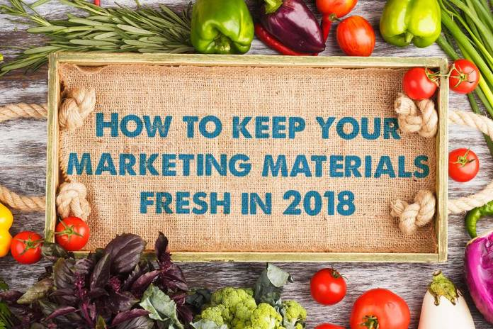 Keep your marketing materials fresh