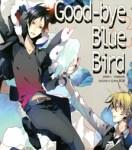 goodbye blue bird