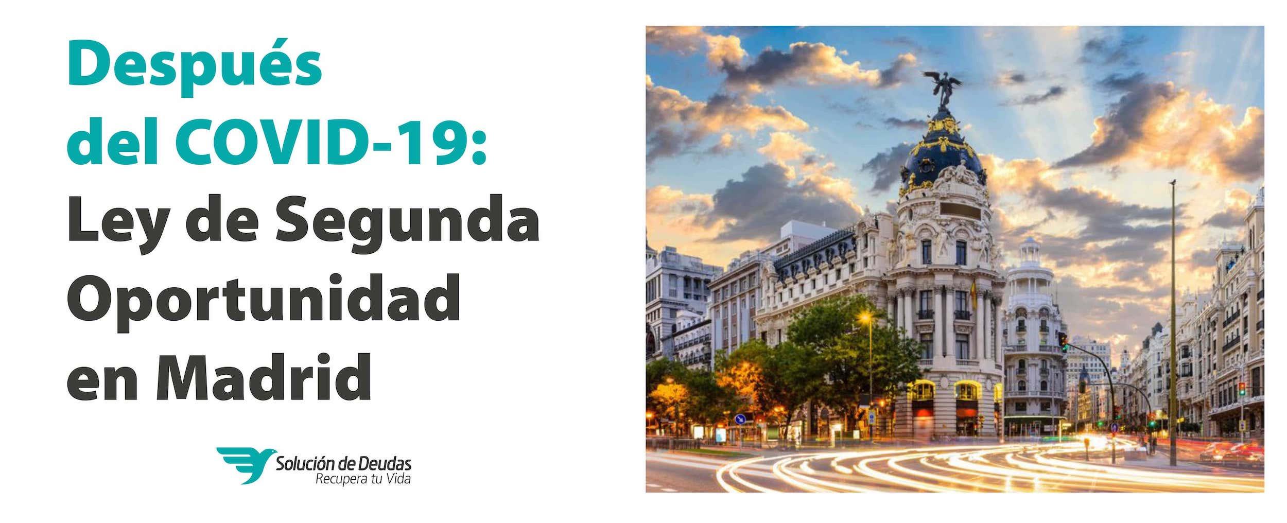 Ley de segunda Oportunidad en Madrid