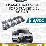 ENSAMBLE BALANCINES FORD TRANSIT 2.2L 2006-2011