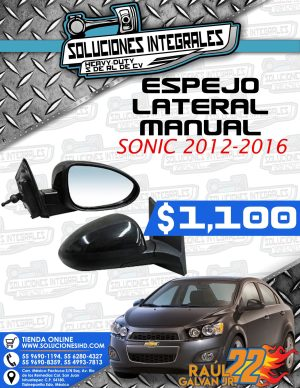ESPEJO LATERAL MANUAL SONIC 2014-2016
