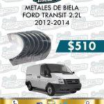 METALES BIELA FORD TRANSIT 2.2L 2012-2014